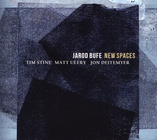 (Post-Bop) [CD] Jarod Bufe - New Spaces - 2018, FLAC (tracks+.cue), lossless