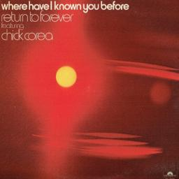 (Fusion) [LP] [24/96] Return To Forever Featuring Chick Corea - Where Have I Known You Before - 1974, FLAC (tracks+.cue)