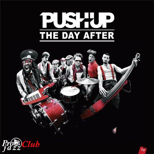 (Soul, Rock, Funk, Vocal) [WEB] Push Up (feat. Sandra Nkake) - The Day After - 2015, FLAC (tracks), lossless