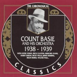 1990 Count Basie And His Orchestra - 1938-1939 {The Chronological Classics CC504 } [CD]