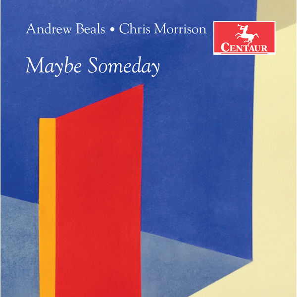2018 Andrew Beals - Maybe Someday {Centaur CRC 3662} [mp3, 320]