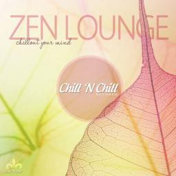 2019 VA - Zen Lounge (Chillout Your Mind) {Chill 'N Chill} [WEB]