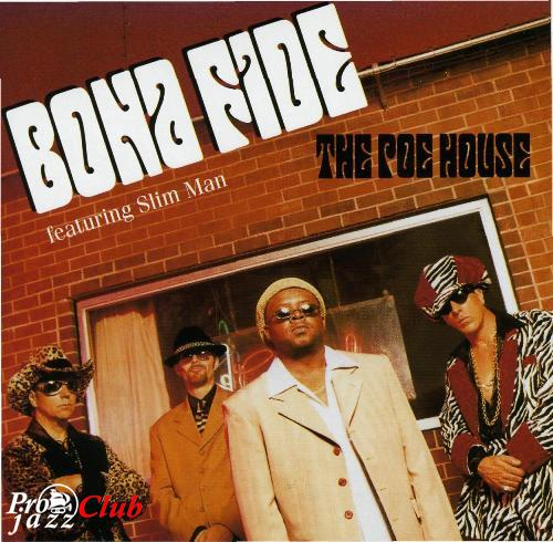 (Smooth Urban Jazz) Bona Fide - The Poe House - 2001, APE (image + .cue), lossless