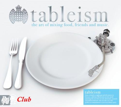 (Ambient, Downtempo, Disco) [CD] VA - Ministry Of Sound - Tableism (2-CD) - 2011, FLAC (tracks+.cue), lossless