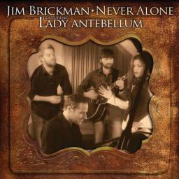 2010 Jim Brickman feat. Lady Antebellum - Never Alone {Savoy} [mp3, 320]