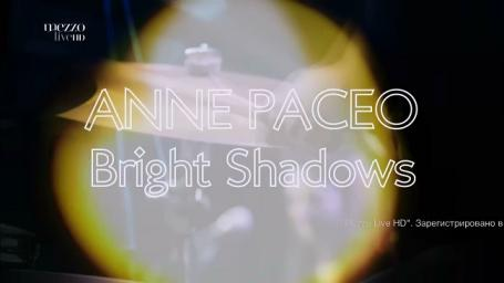 2018 Anne Paceo - Bright Shadow at Jazz Sous Les Pommiers [HDTV 1080i]