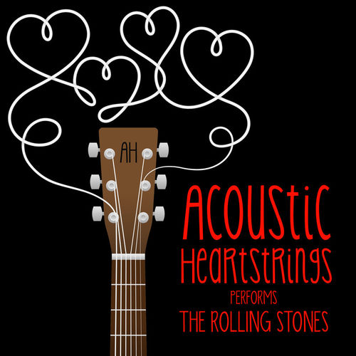 2019 Acoustic Heartstrings - AH Performs The Rolling Stones {Roma Music Group} [WEB]