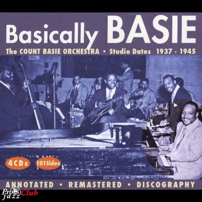 1937-1945 Count Basie Orchestra - Basically Basie (2005) {JSP JSP922} [4CD]