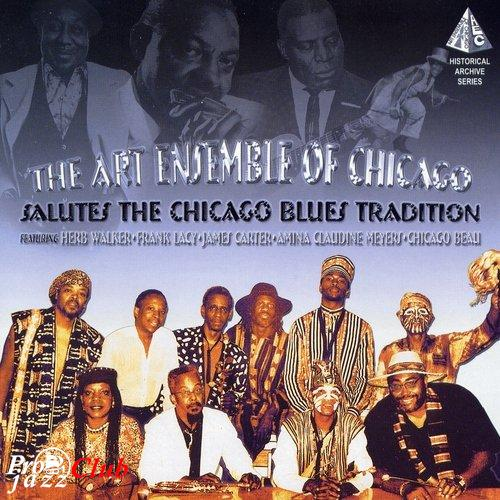 (Jazz) Art Ensemble of Chicago - Salutes The Chicago Blues Tradition - 1993, FLAC (image + .cue), lossless