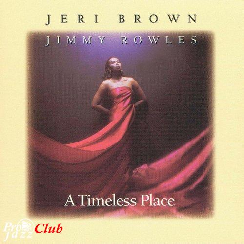 (Vocal Jazz) [CD] Jeri Brown & Jimmy Rowles - A Timeless Place - 1995, FLAC (tracks+.cue), lossless