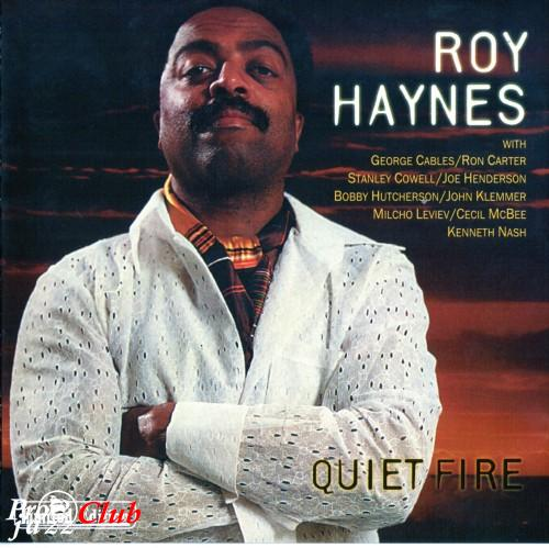 (Post-Bop) Roy Haynes - Quiet Fire {1977-1978} - 2004, APE (tracks+.cue), lossless