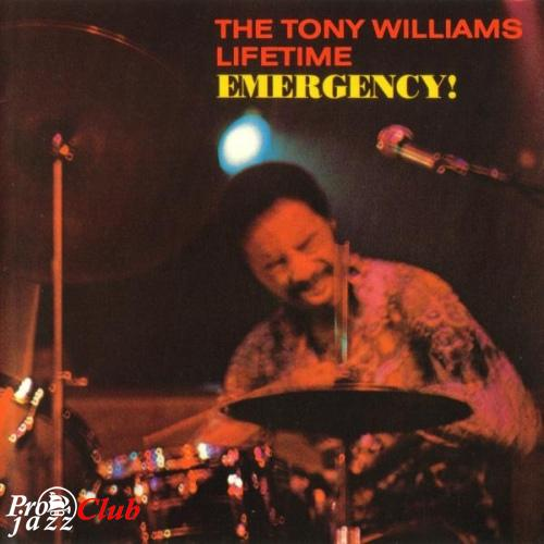 (Fusion, Jazz-Rock) The Tony Williams Lifetime (w. John McLaughlin & Larry Young) - Emergency! (1969) {Polydor 849 068-2, USA} - 1991, APE (image+.cue) lossless