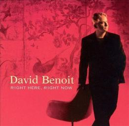 2003 David Benoit - Right Here, Right Now {GRP UCCR-1036} [WEB]