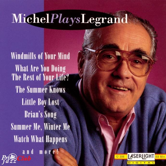 1994 Michel Legrand - Michel Plays Legrand [MP3, 320 kbps]