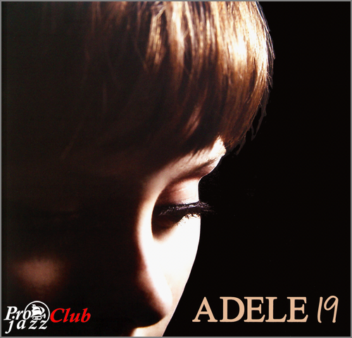 (Soul, Blues, Pop) [CD] Adele - 19 [2018, Remastered Edition] - 2008, FLAC (tracks+.cue), lossless