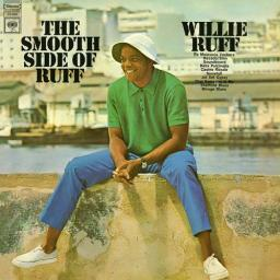 1968 Willie Ruff - The Smooth Side of Ruff (2018) {Columbia, Legacy} [24-96]
