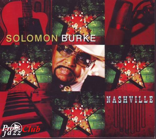 (Country Rock, Soul) Solomon Burke - Nashville - 2006, FLAC (tracks), lossless
