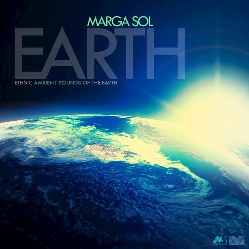 2014 Marga Sol - Earth (Ethnic Ambient Sounds of the Earth) {M-Sol} [WEB]