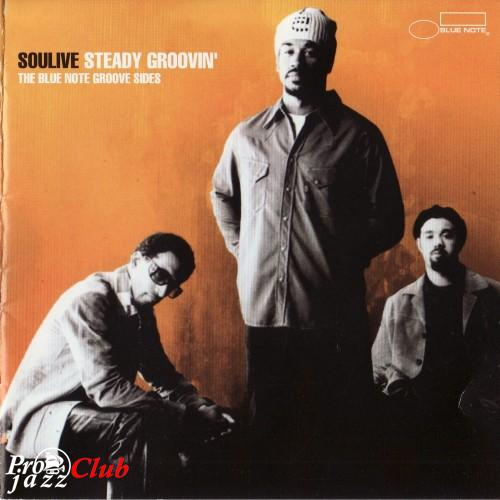 (Funk, Soul) Soulive - Steady Groovin'(The Blue Note Groove Sides) - 2005, FLAC (tracks+.cue), lossless
