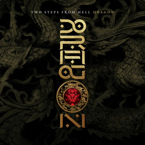 2019 Two Steps From Hell - Dragon [WEB]