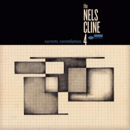 2018 The Nels Cline 4 - Currents, Constellations {Blue Note} [24-96]