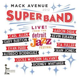 (Contemporary Jazz, Post-Bop) [CD] Mack Avenue SuperBand (Gary Burton, Kevin Eubanks, Cecile McLorin Salvant, Aaron Diehl, Sean Jones, Rodney Whitaker, Carl Allen a.o.) - Live from the Detroit Jazz Festival - 2013, FLAC (tracks), lossless