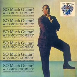 1961 Wes Montgomery - So Much Guitar (1987) {Riverside OJC RLP-9382 (OJCCD-233-2)} [CD]