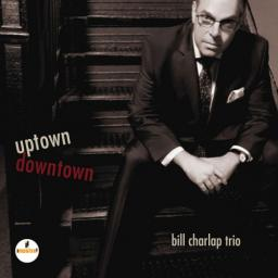 (Post-Bop) Bill Charlap Trio - Uptown, Downtown - 2017, MP3, 320 kbps