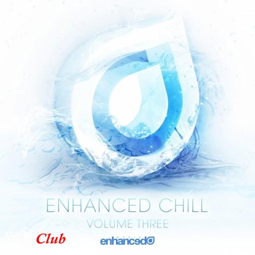 (Chillout) VA - Enhanced Chill Volume Three (WEB) - 2015, (Enhanced Music [ENHANCEDDC071]), FLAC (tracks), lossless