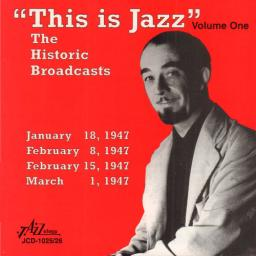 1996 VA - This Is Jazz The Historic Broadcasts, Vol. 1 {Jazzology JCD-1025_26} [WEB]