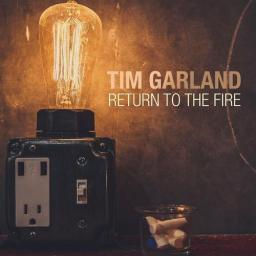 2015 Tim Garland - Return to the Fire {Edition} [24-88.2]