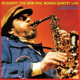 1985 The New Phil Woods Quintet - Integrity (2008) {Red 123177} [2WEB]