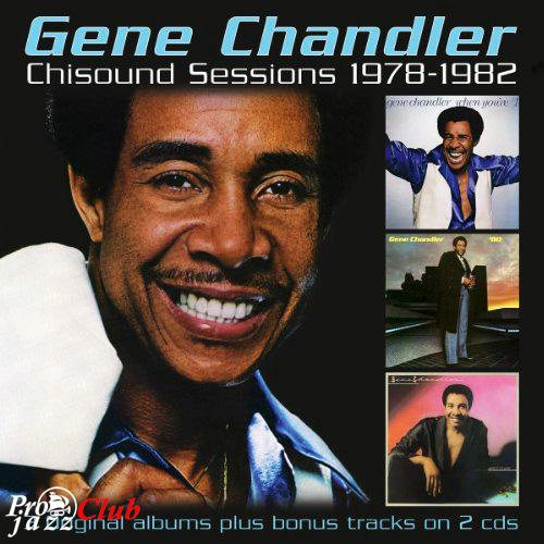 (Soul, R&B) [CD] Gene Chandler - Chisound Sessions 1978-1982 (2CD) - 2013, FLAC (tracks+.cue), lossless
