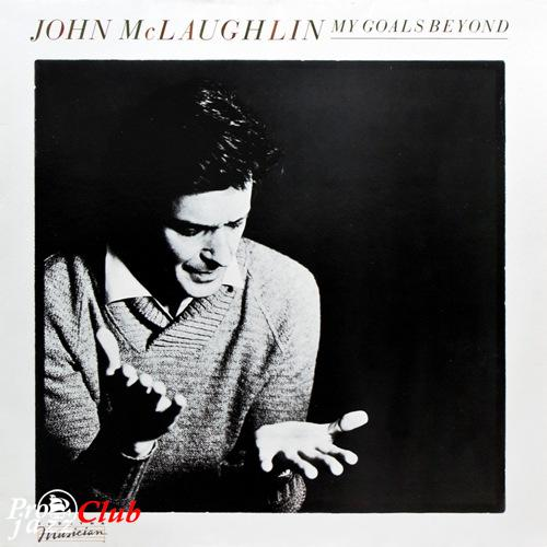(Acoustic, Fusion, Jazz-Rock) [LP] [24/96] John McLaughlin - My Goal's Beyond (1971) - 1982, FLAC (tracks+.cue)