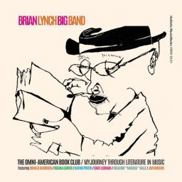 2019 Brian Lynch Big Band - The Omni-American Book Club {Hollistic MusicWorks} [WEB]
