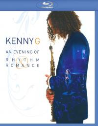 2008 Kenny G - An Evening of Rhythm & Romance [Blu-ray]