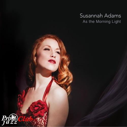 (Vocal Jazz) [WEB] Susannah Adams - As the Morning Light - 2018, FLAC (tracks), lossless