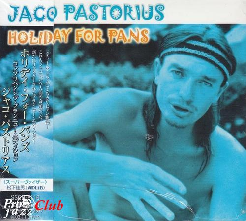 (Fusion) [CD] Jaco Pastorius - Holiday for Pans (Comprehensive Brand New Edition) (1980-1982) - 2001, FLAC (tracks+.cue), lossless