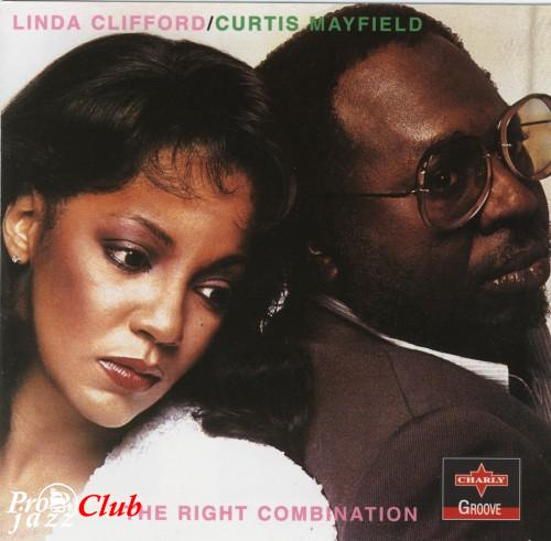 (Funk, Soul) Curtis Mayfield and Linda Clifford - The Right Combination (CPCD 8072) - 1980, FLAC (tracks+.cue), lossless