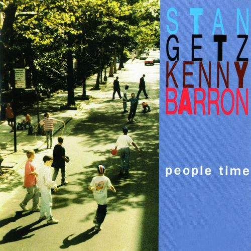 1992 Stan Getz with Kenny Barron - People Time (2CD) {EmArcy Gitanes DH0001}