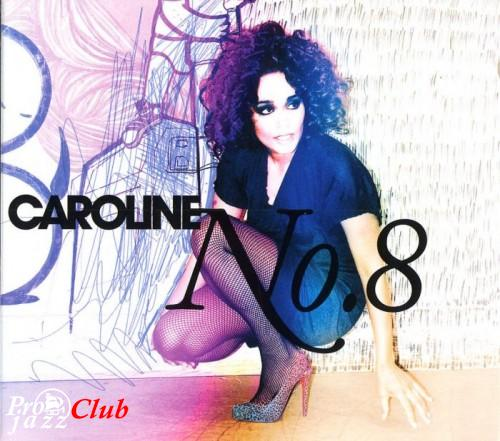 (Vocal Jazz) [CD] Caroline Henderson ‎ - No. 8 - 2008, FLAC (image+.cue), lossless