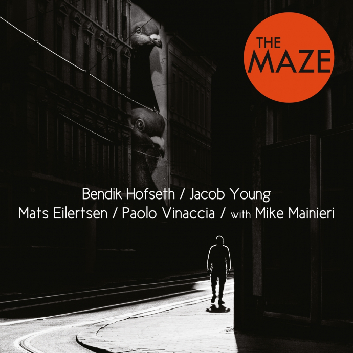 2016 Bendik Hofseth, Mats Eilertsen, Paolo Vinaccia & Jacob Young with Mike Mainieri - The Maze {Oslo} [WEB]