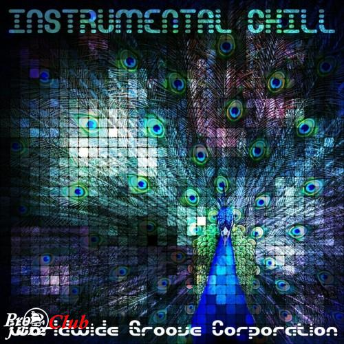 (Chillout, downtempo, electronic) [WEB] Worldwide Groove Corporation - Instrumental Chill - 2015, FLAC (tracks), lossless