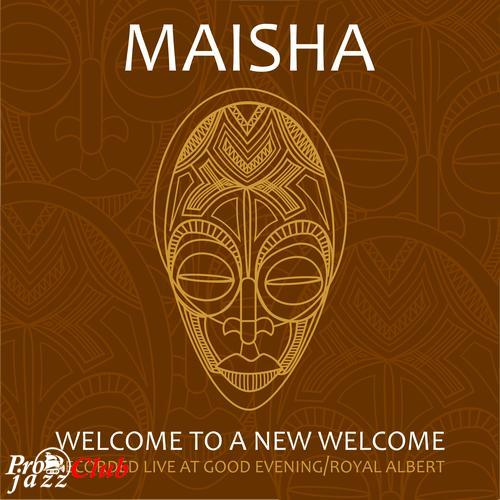 (Jazz-Funk, Spiritual Jazz) [WEB] Maisha - Welcome to a New Welcome EP - 2016, FLAC (tracks), lossless