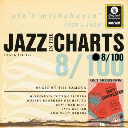 2010 Sampler - Jazz In The Charts Vol. 8 - Ain't Misbehavin' 1928-1929 {Documents} [WEB]