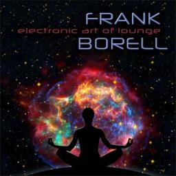 2017 Frank Borell - Electronic Art of Lounge {Manifold DIV 12162}
