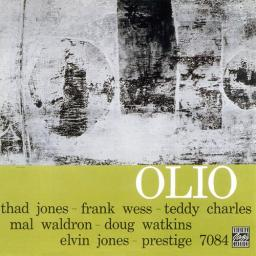 (Bop, Hard Bop) [CD] Thad Jones, Frank Wess, Teddy Charles, Mal Waldron, Doug Watkins, Elvin Jones - Olio (1957) - 1999 {OJC 1004-2}, FLAC (tracks+.cue), lossless