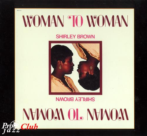 (Soul, R&B) [CD] Shirley Brown - Woman To Woman (1974) - 2001, FLAC (image+.cue), lossless