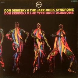 (Jazz-Rock) [LP] [32/192] Don Sebesky & The Jazz-Rock Syndrome - 1968, WavPack (tracks)