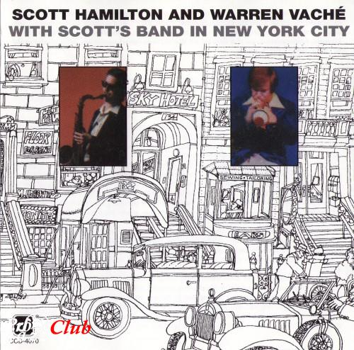 (Mainstream Jazz, Swing) Scott Hamilton And Warren Vache (Vaché) - With Scott's Band In New York City - 1978, FLAC (tracks+.cue), lossless